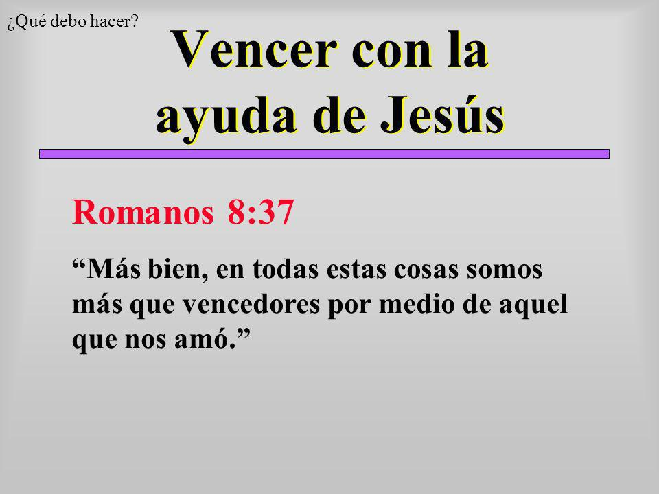 Vencer con la ayuda de Jesús