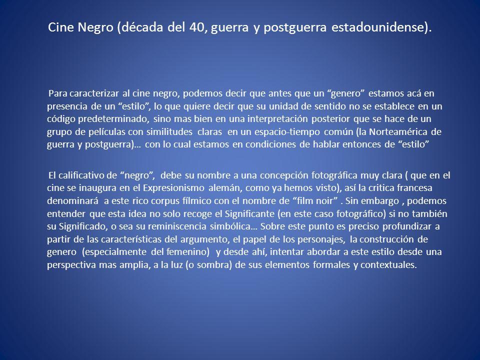 Cine Negro (década del 40, guerra y postguerra estadounidense).