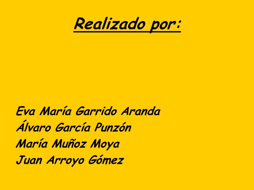 Realizado por: Eva María Garrido Aranda Álvaro García Punzón