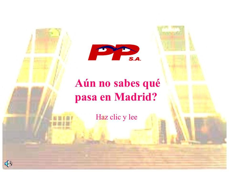 Aún no sabes qué pasa en Madrid Haz clic y lee