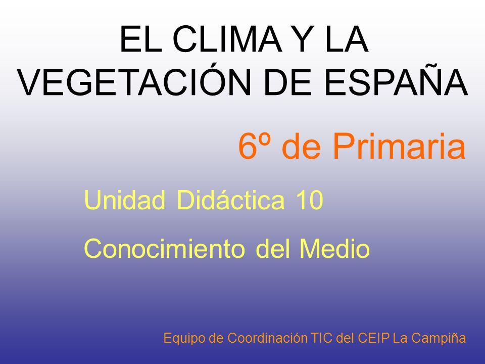 EL CLIMA Y LA VEGETACIÓN DE ESPAÑA