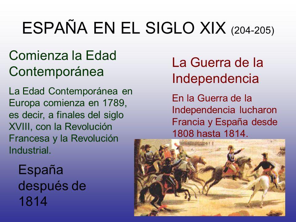 ESPAÑA EN EL SIGLO XIX (204-205)