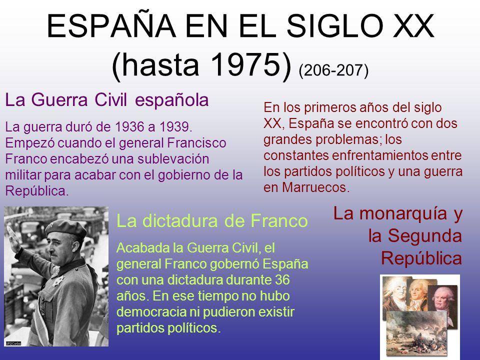 ESPAÑA EN EL SIGLO XX (hasta 1975) (206-207)