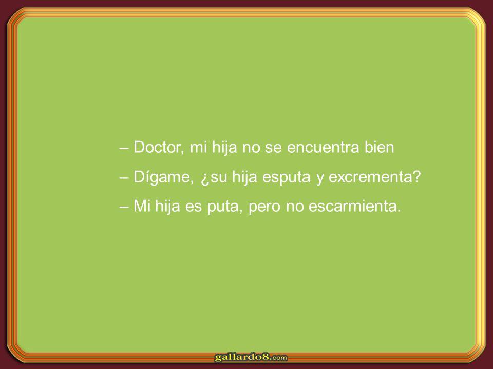 Doctor, mi hija no se encuentra bien