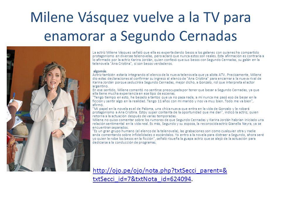 Milene Vásquez vuelve a la TV para enamorar a Segundo Cernadas