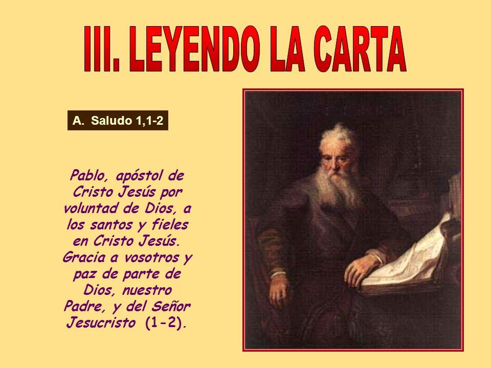 III. LEYENDO LA CARTA Saludo 1,1-2.