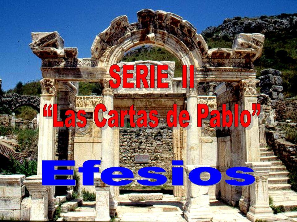 SERIE II Las Cartas de Pablo Efesios