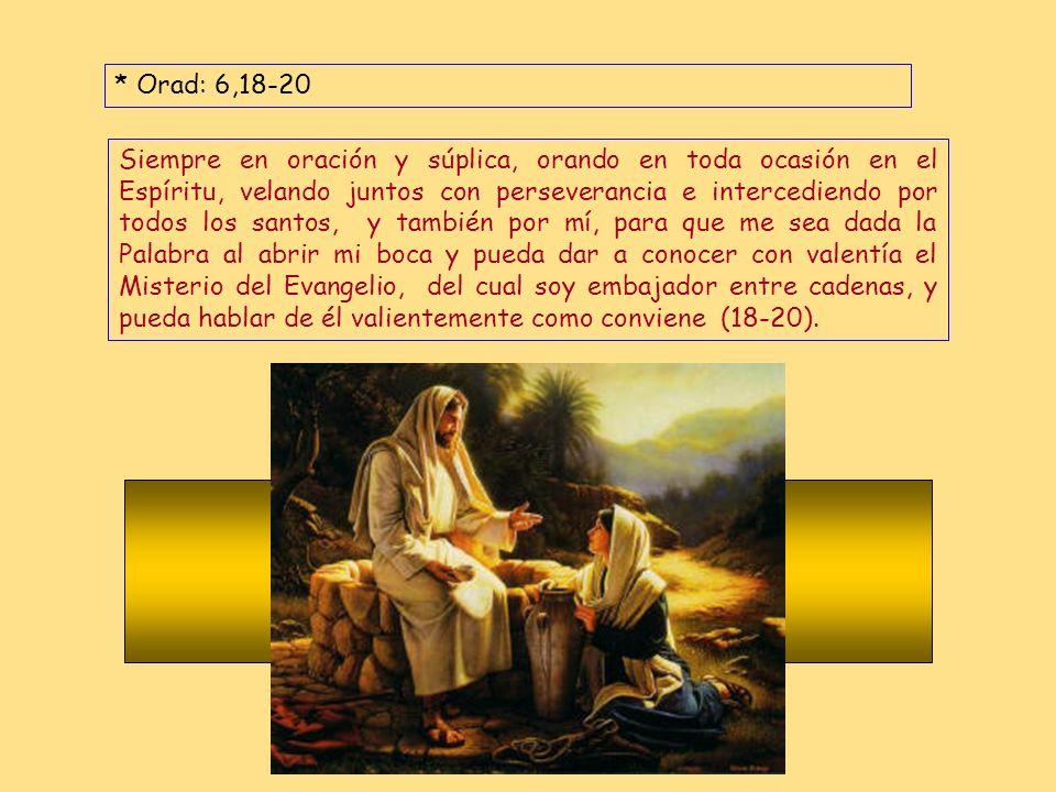* Orad: 6,18-20