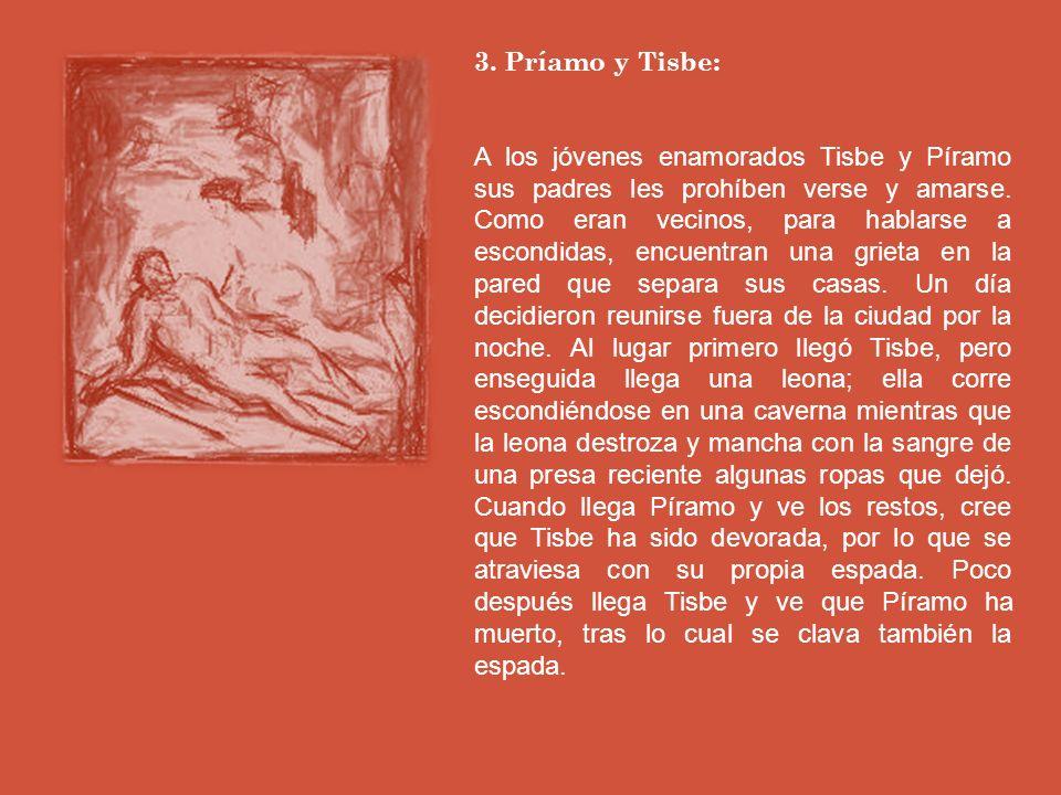 3. Príamo y Tisbe: