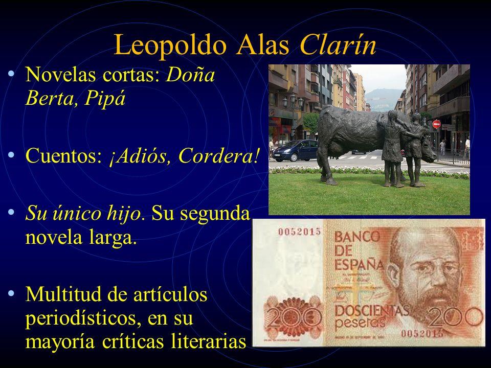 Leopoldo Alas Clarín Novelas cortas: Doña Berta, Pipá