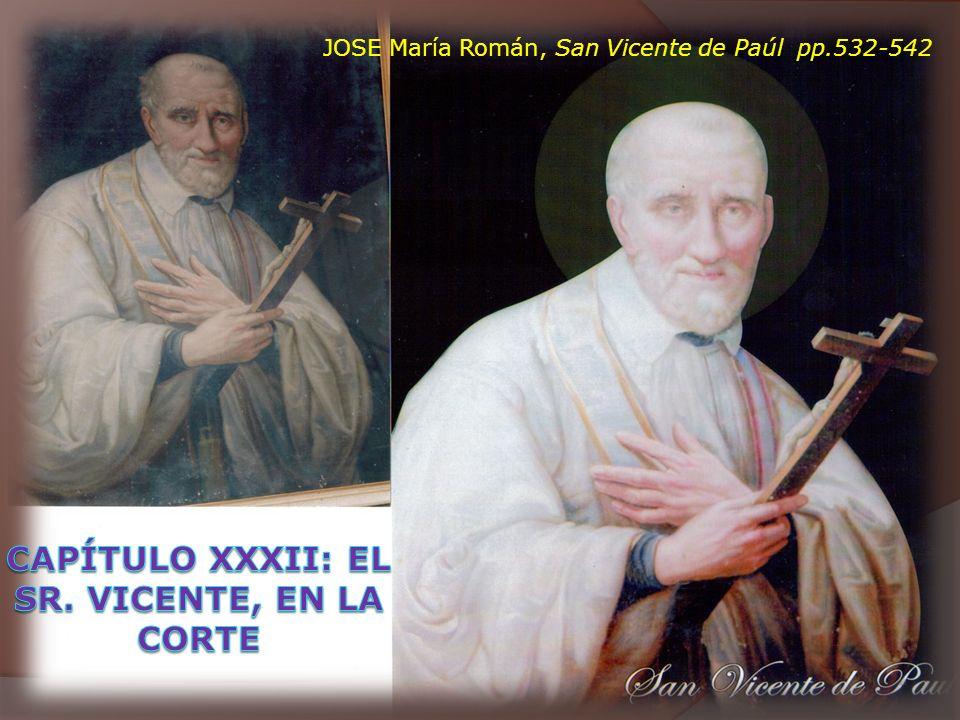 CAPÍTULO XXXII: EL SR. VICENTE, EN LA CORTE