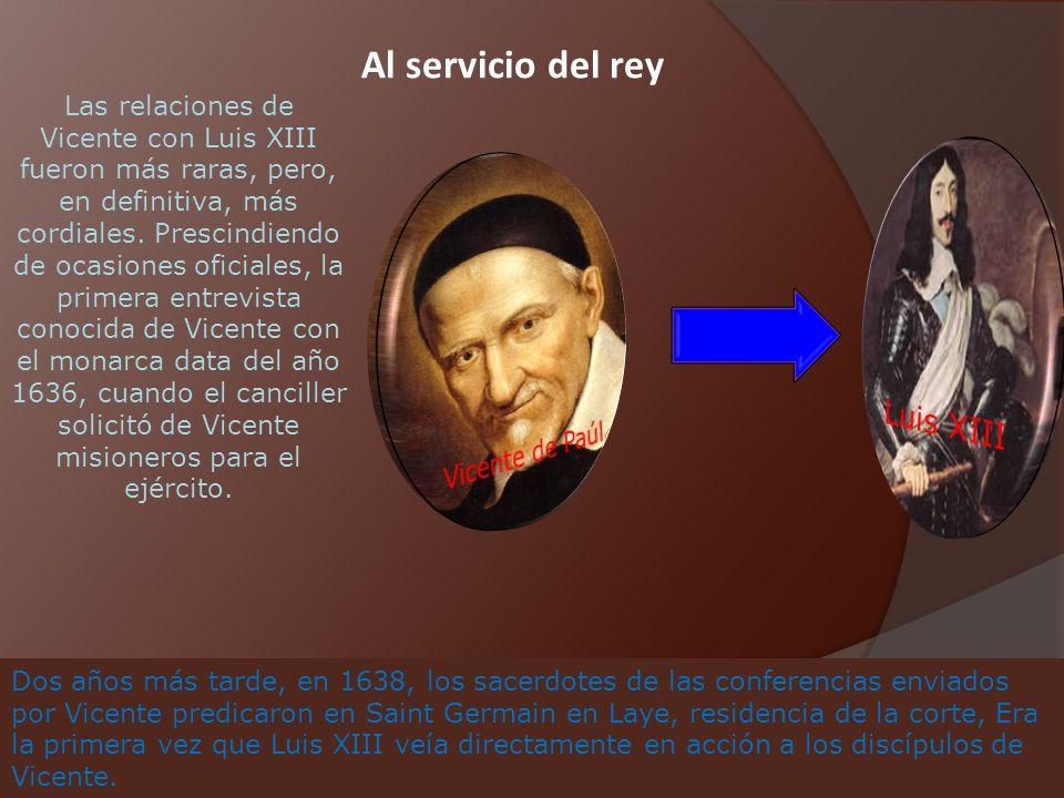 Al servicio del rey Luis XIII Vicente de Paúl