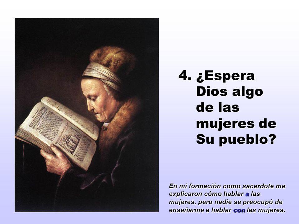 4. ¿Espera Dios algo de las mujeres de Su pueblo