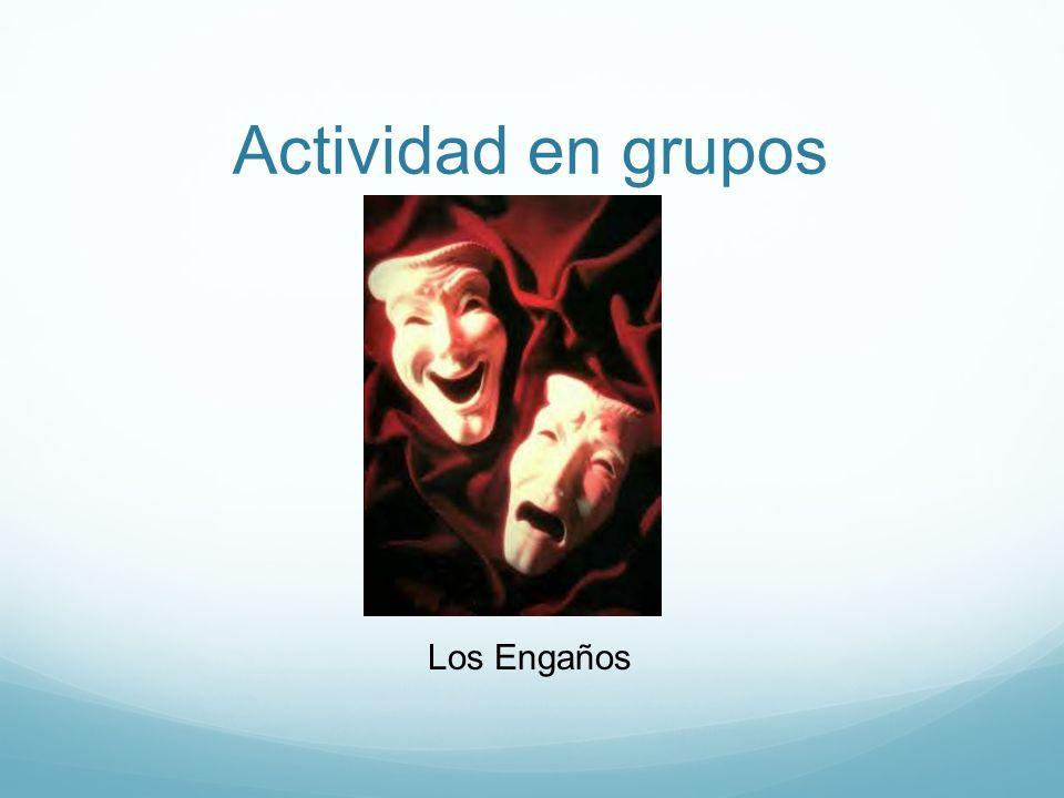Actividad en grupos Los Engaños