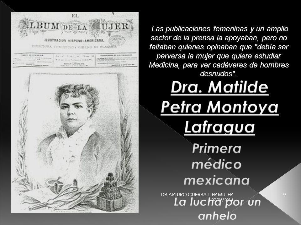 Dra. Matilde Petra Montoya Lafragua Primera médico mexicana