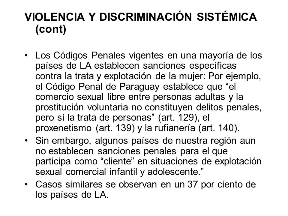 VIOLENCIA Y DISCRIMINACIÓN SISTÉMICA (cont)