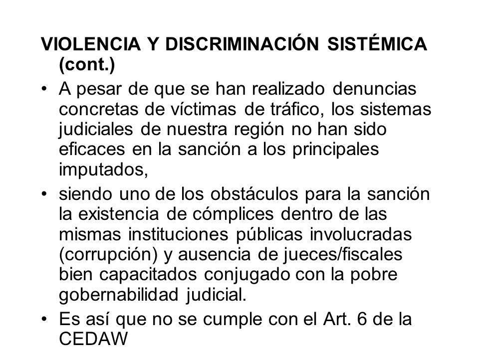 VIOLENCIA Y DISCRIMINACIÓN SISTÉMICA (cont.)