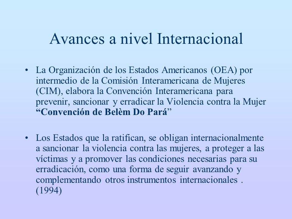 Avances a nivel Internacional