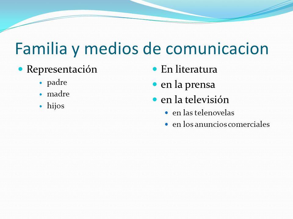 Familia y medios de comunicacion