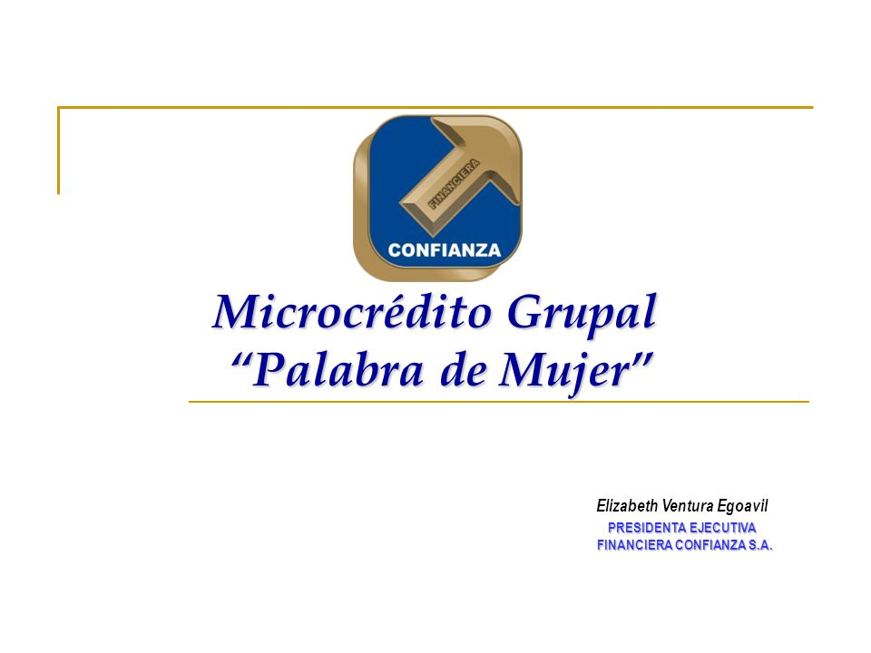 Microcrédito Grupal Palabra de Mujer