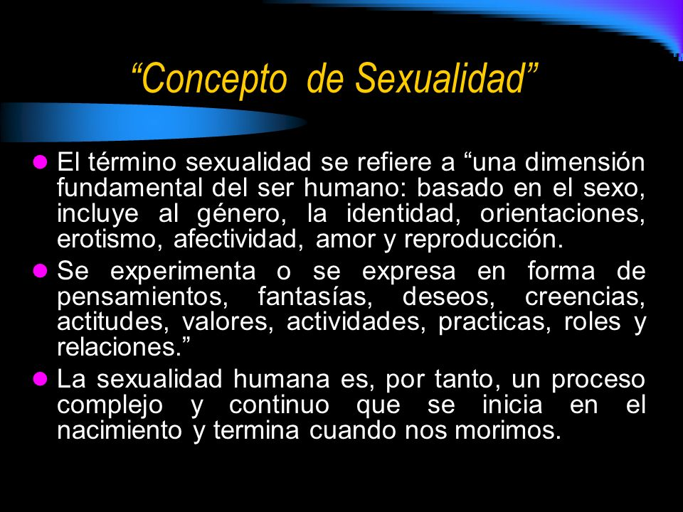 Concepto de Sexualidad