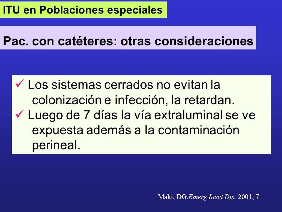 Pac. con catéteres: otras consideraciones