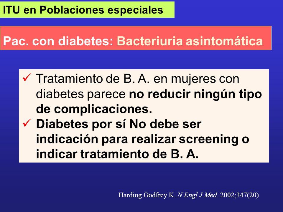 Pac. con diabetes: Bacteriuria asintomática