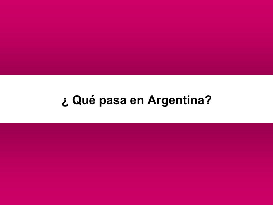 ¿ Qué pasa en Argentina