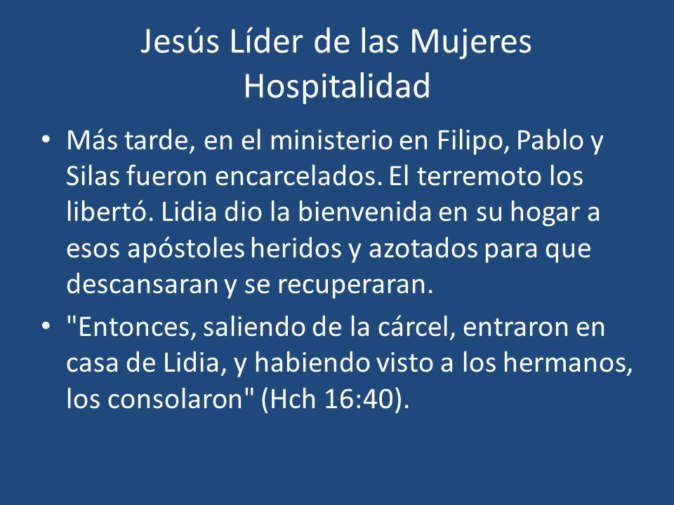 Jesús Líder de las Mujeres Hospitalidad