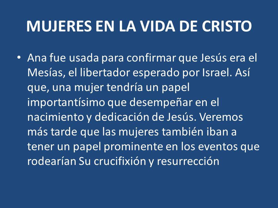 MUJERES EN LA VIDA DE CRISTO