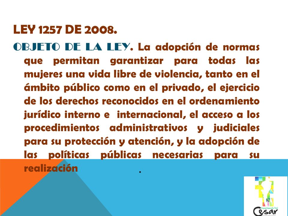 LEY 1257 DE 2008.