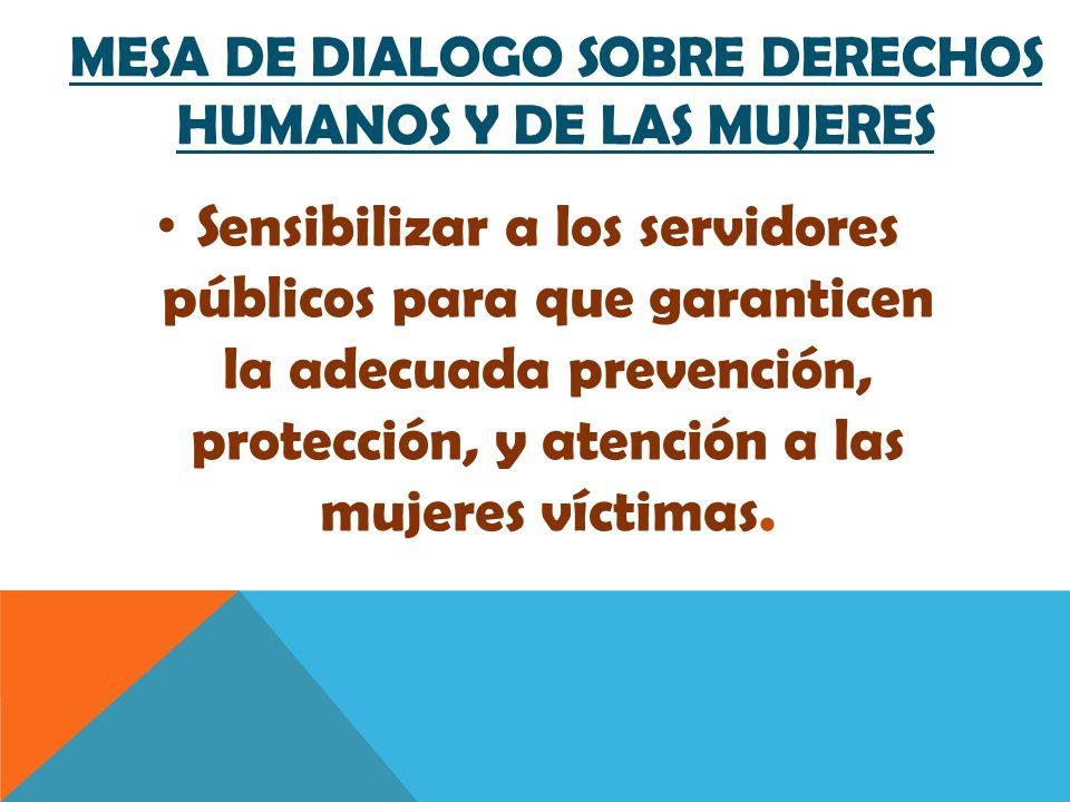 Mesa de dialogo sobre derechos humanos y de las mujeres