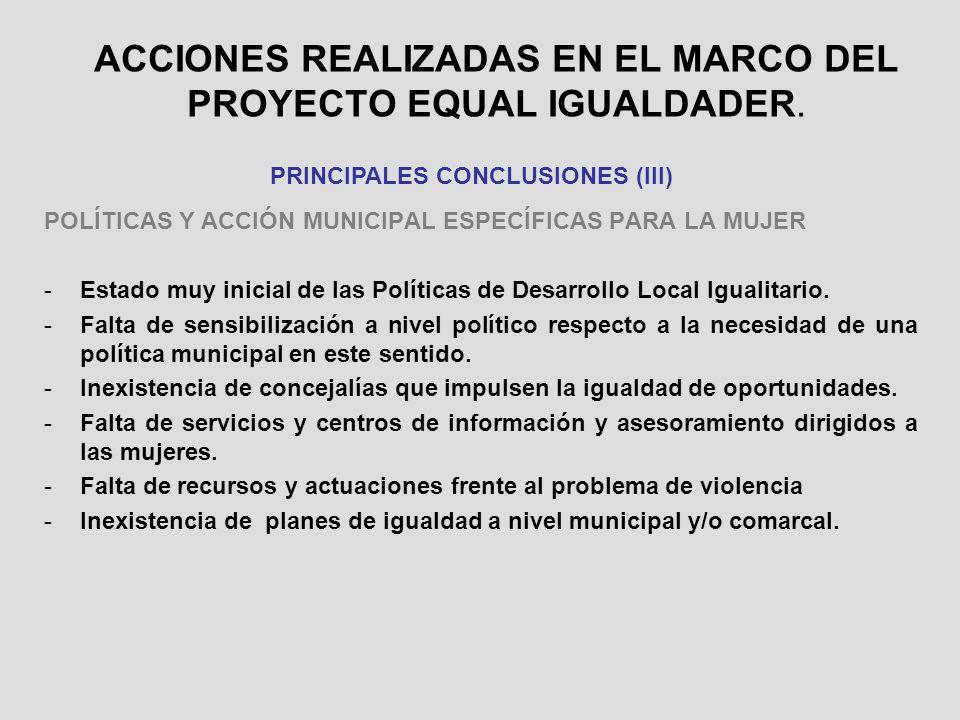ACCIONES REALIZADAS EN EL MARCO DEL PROYECTO EQUAL IGUALDADER.