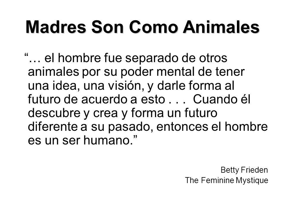 Madres Son Como Animales