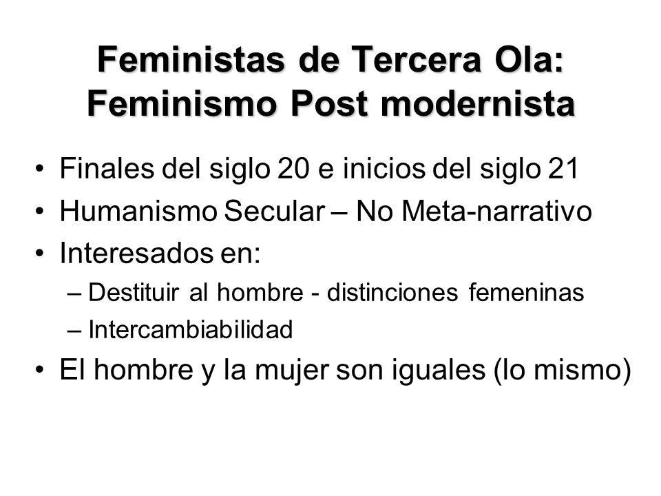Feministas de Tercera Ola: Feminismo Post modernista