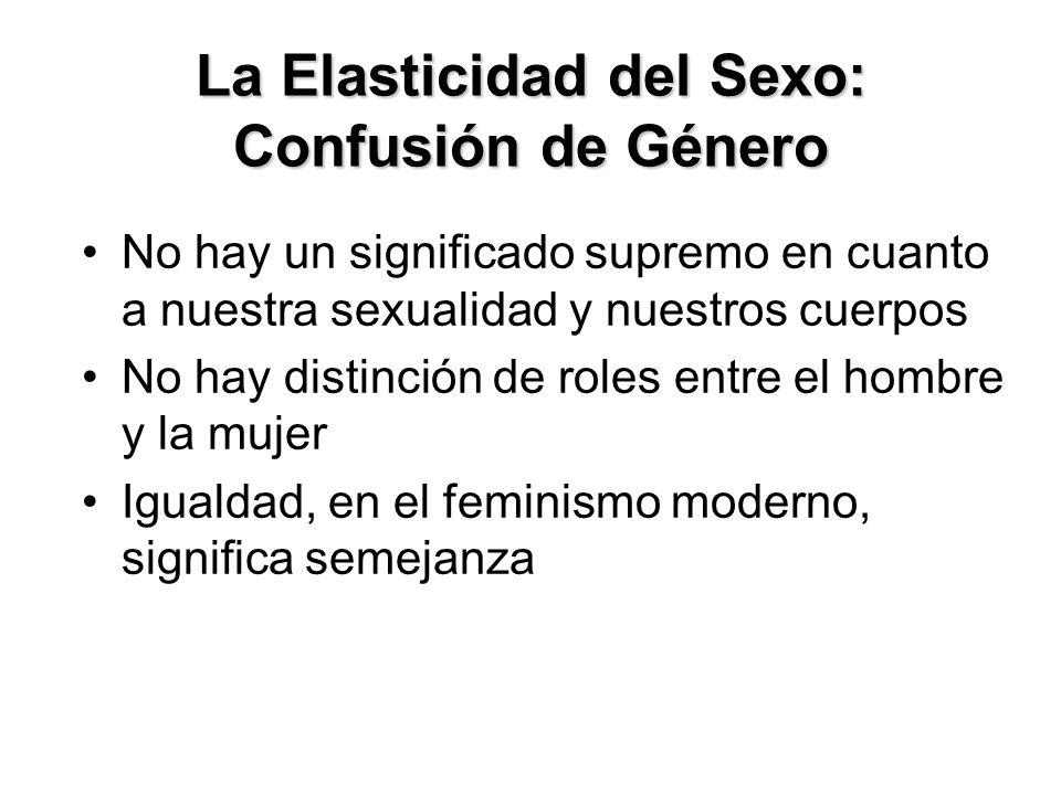La Elasticidad del Sexo: Confusión de Género
