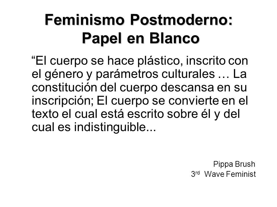 Feminismo Postmoderno: Papel en Blanco