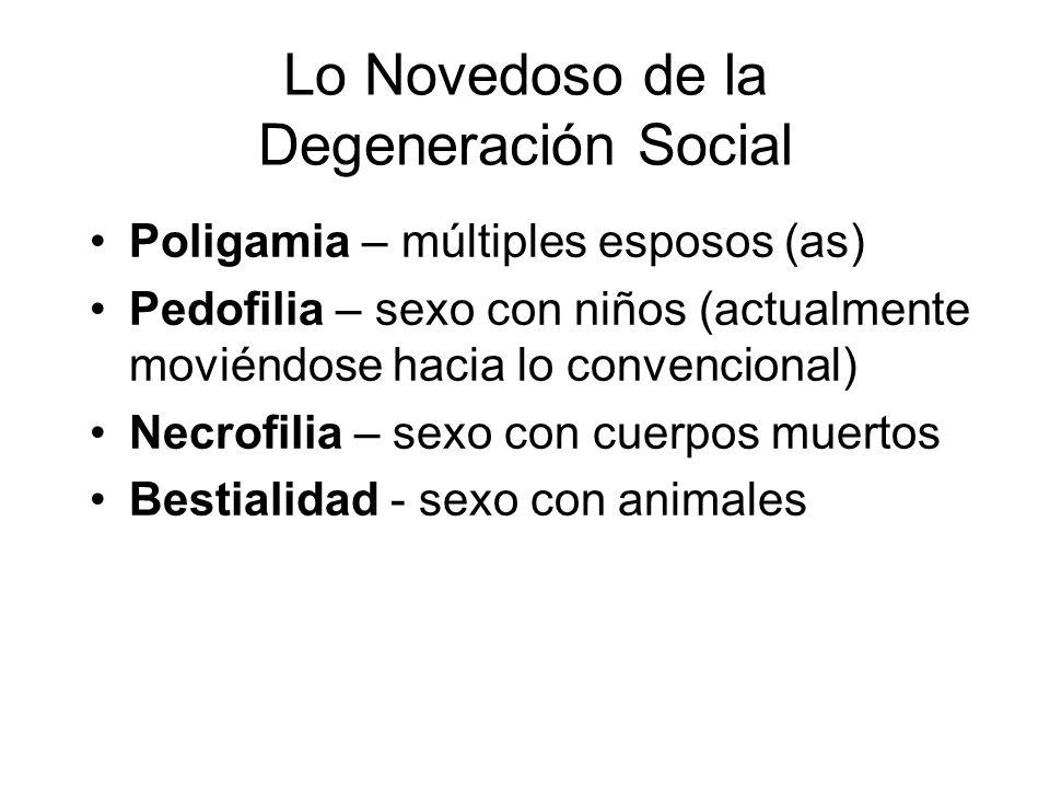 Lo Novedoso de la Degeneración Social