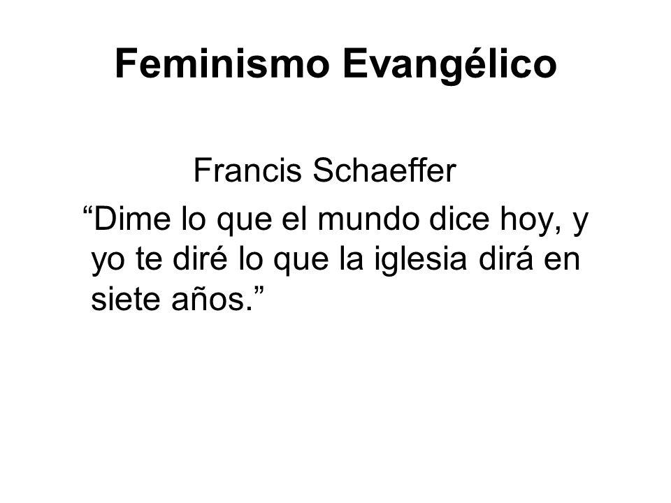 Feminismo Evangélico Francis Schaeffer
