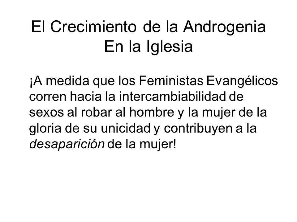 El Crecimiento de la Androgenia En la Iglesia