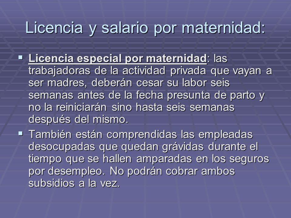 Licencia y salario por maternidad: