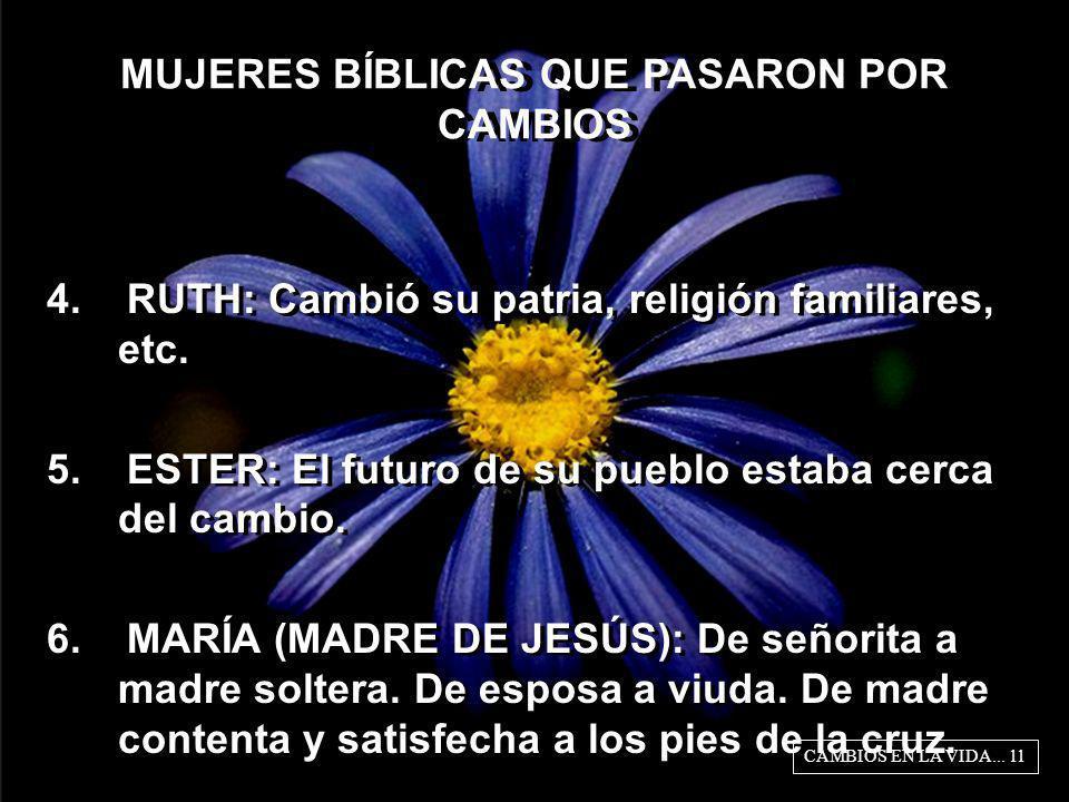 MUJERES BÍBLICAS QUE PASARON POR CAMBIOS