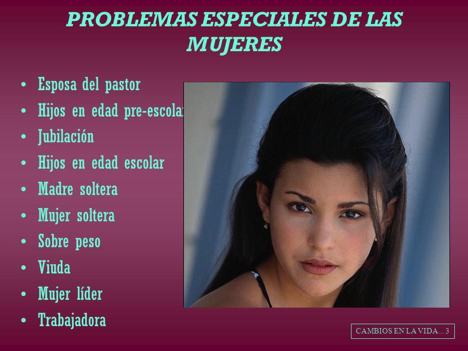 PROBLEMAS ESPECIALES DE LAS MUJERES