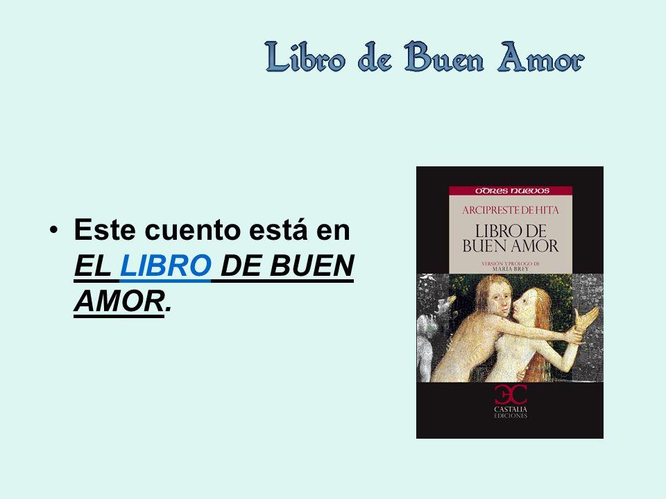 Este cuento está en EL LIBRO DE BUEN AMOR.