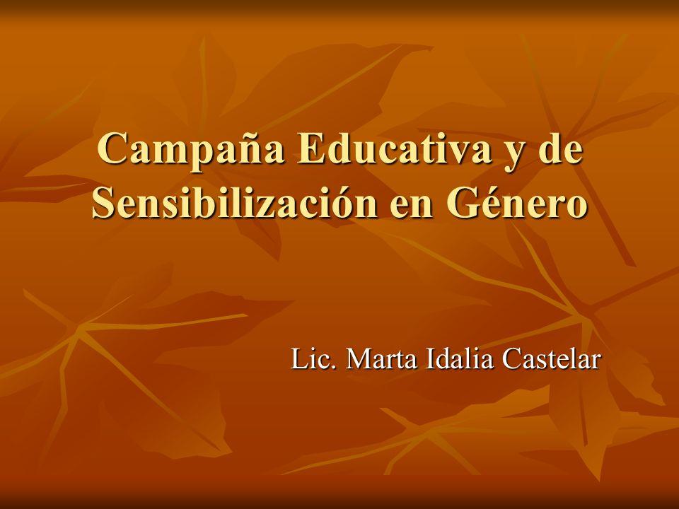 Campaña Educativa y de Sensibilización en Género