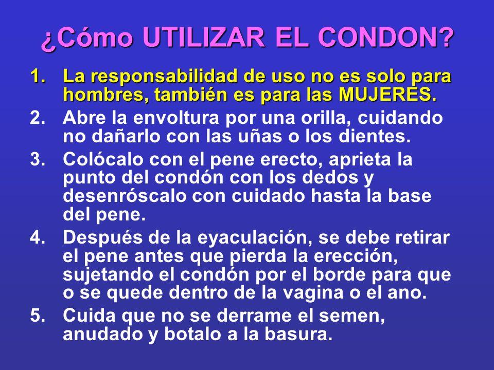 ¿Cómo UTILIZAR EL CONDON