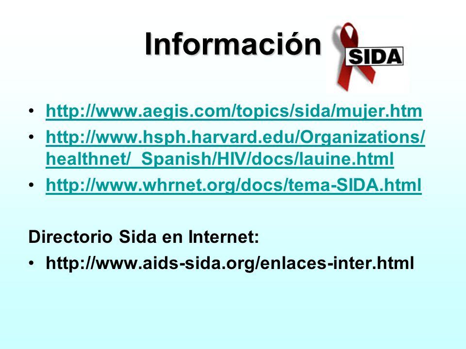 Información http://www.aegis.com/topics/sida/mujer.htm