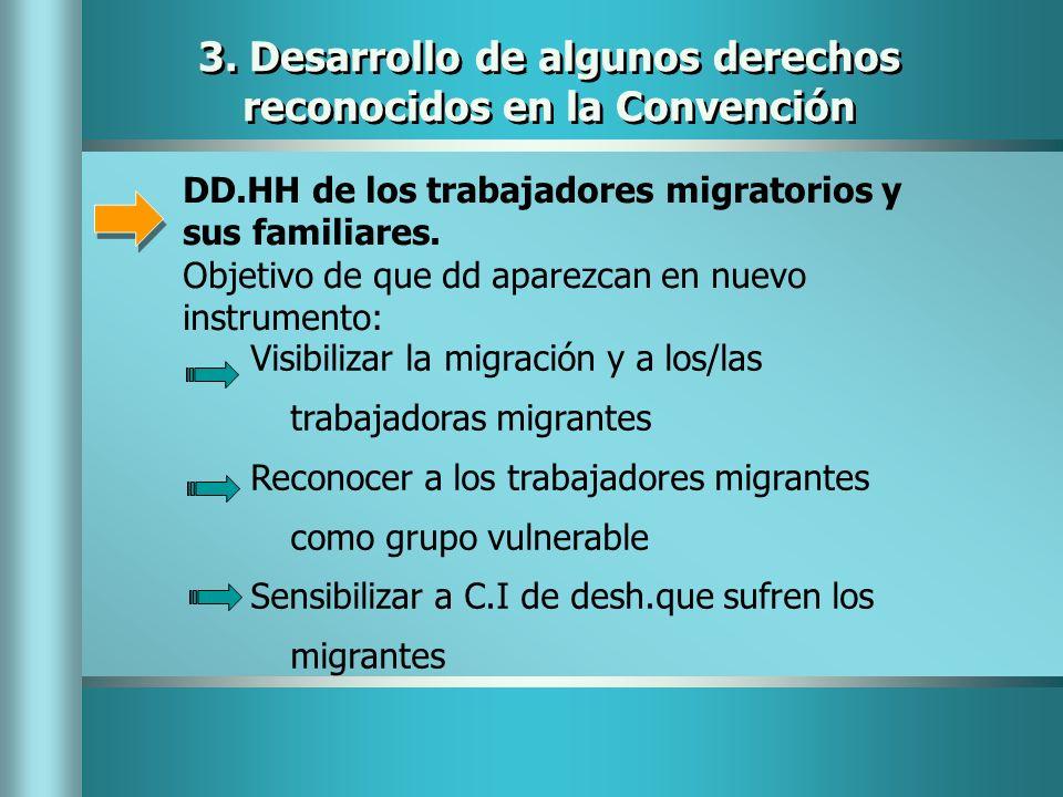 3. Desarrollo de algunos derechos reconocidos en la Convención