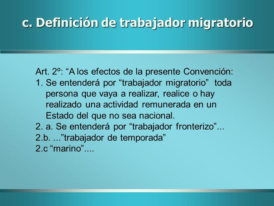 c. Definición de trabajador migratorio