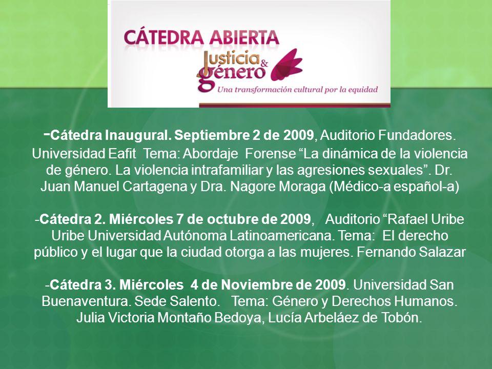 -Cátedra Inaugural. Septiembre 2 de 2009, Auditorio Fundadores